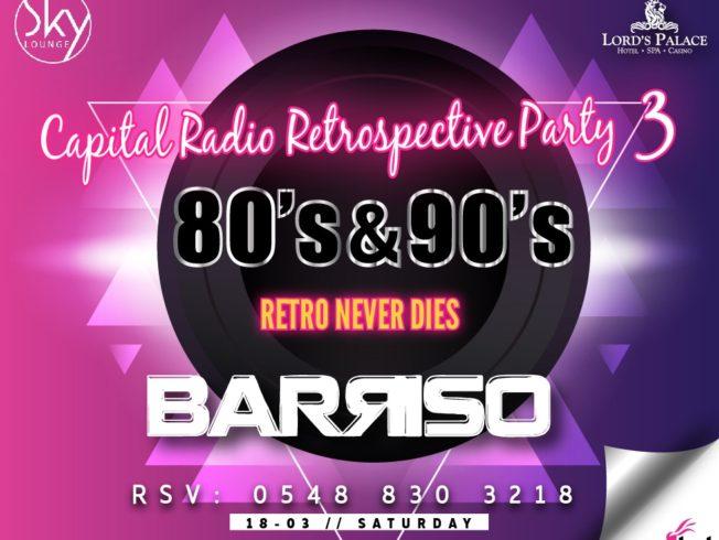 Capital Radio Retrospective Party 3